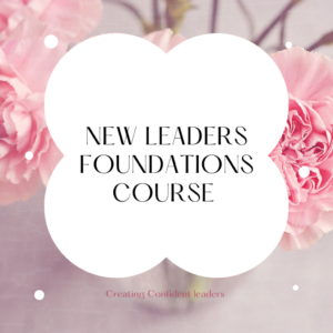 New leaders Foundation Course
